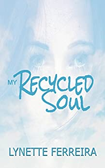 My Recycled Soul by [Ferreira, Lynette]