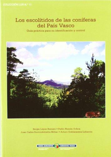 Escolitidos de las coniferas del pais Vasco, los (Lur)