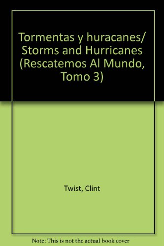 Tormentas y huracanes/ Storms and Hurricanes par Clint Twist