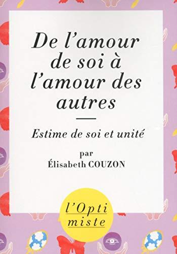 De l'amour de soi à l'amour des autres par Elisabeth COUZON