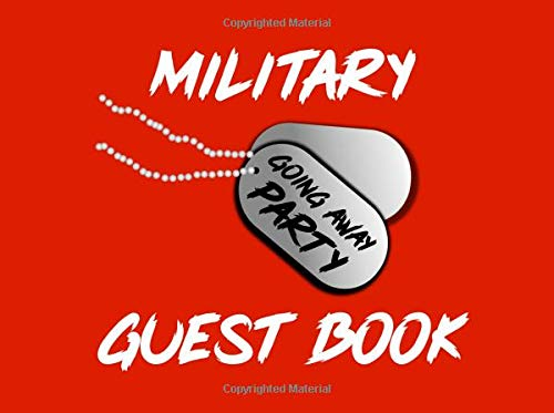 Military Going Away Party Guestbook: Boot Camp Dog Tags Party Supplies Decorations Event Signing Log - 8.25