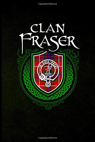 Clan Fraser: Scottish Clan Tartan Family Crest - Blank Lined Journal with Soft Matte Cover -