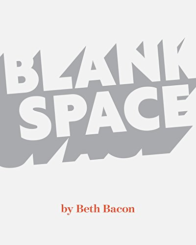 Blank Space: A story about reading for 7-10 year old reluctant readers (English Edition) por Beth Bacon