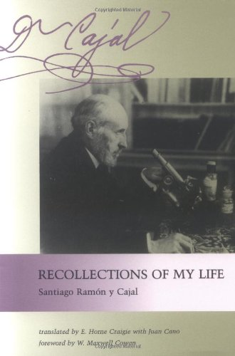 Recollections of My Life (The MIT Press) por Santiago Ram Cajal