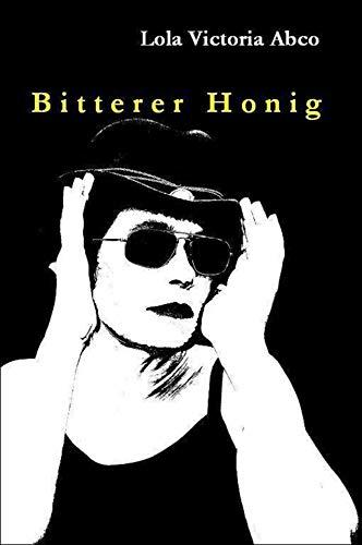 Buchseite und Rezensionen zu 'Bitterer Honig' von Lola Victoria Abco