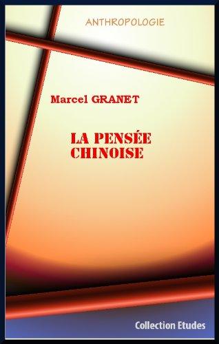 La pensée chinoise, par Marcel GRANET