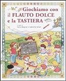 Image de GIOCHIAMO CON IL FLAUTO DOLCE E LA TASTIERA