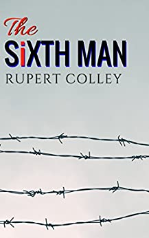 The Sixth Man by [Colley, Rupert]