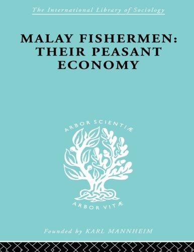 Malay Fishermen (International Library of Sociology)