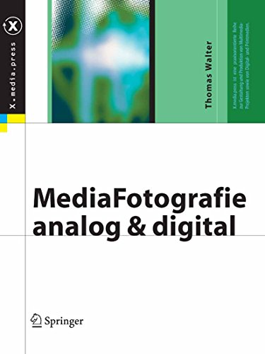MediaFotografie - analog und digital: Begriffe, Techniken, Web (X.media.press)