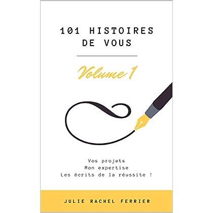 101 histoires de vous: Volume 1