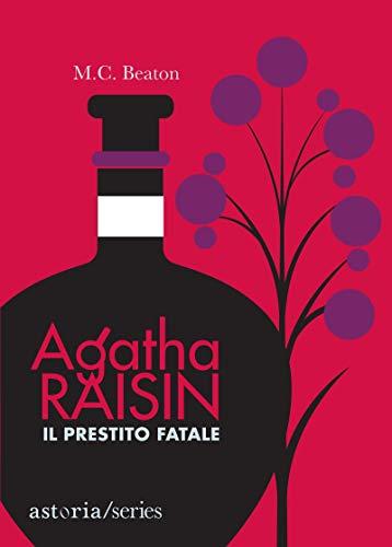 Agatha Raisin – Il prestito fatale di [Beaton, M.C.]