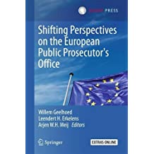 Shifting Perspectives on the European Public Prosecutor's Office