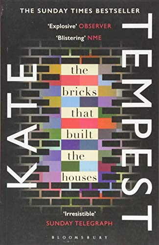 The Bricks That Built The Houses por Kate Tempest