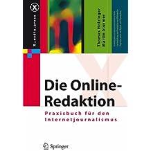 Die Online-Redaktion: Praxisbuch für den Internetjournalismus (X.media.press)