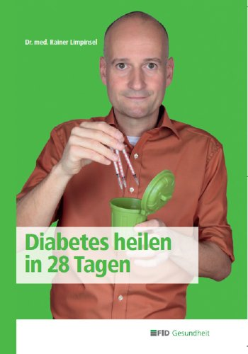 28 Tagengerman In Diabetes EditionEbookDrMed Heilen DIEH29