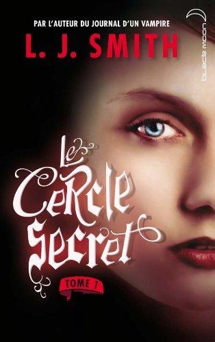 CERCLE SECRET (LE) T.01 : L'INITIATION by LISA JANE SMITH