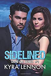 Sidelined: Volume 4 (Game On)
