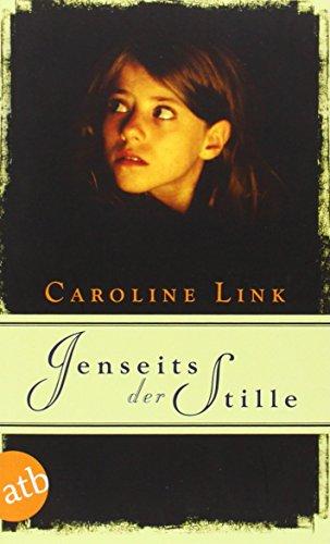 Buchseite und Rezensionen zu 'Jenseits der Stille' von Caroline Link