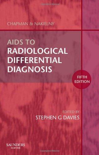 Aids to Radiological Differential Diagnosis, 5e by Stephen G. Davies MA MB BChir MRCP FRCR (2009-01-09)
