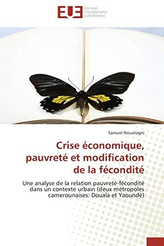 Crise économique, pauvreté et modification de la fécondité