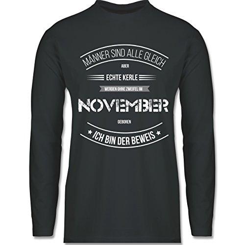 Shirtracer Geburtstag - Echte Kerle Werden IM November Geboren - Herren Langarmshirt Dunkelgrau