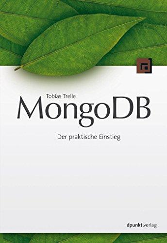 MongoDB: Der praktische Einstieg (German Edition)