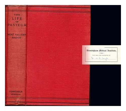 The life of Pasteur / by René Vallery-Radot ; translated from the French by Mrs. R.L. Devonshire ; with an introduction by Sir William Osler