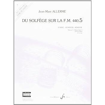 Du Solfege Sur la F.M. 440.5 - Chant/Audition/Analyse - Eleve