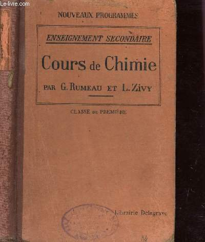 COURS DE CHIMIE / CLASSE DE PREMIERE / ENSEIGNEMENT SECONDAIRE - NOUVEAUX PROGRAMMES.