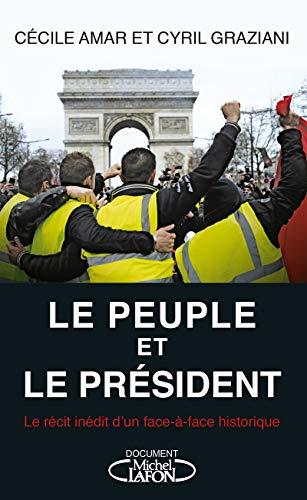 Le Peuple et le Président par  Cecile Amar, Cyril Graziani