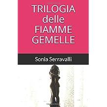 TRILOGIA DELLE FIAMME GEMELLE