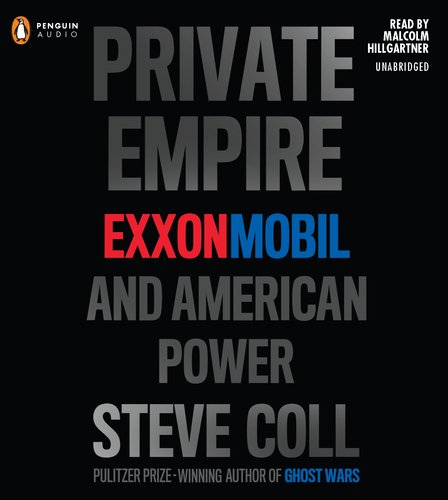 private-empire-exxon-mobil-and-american-power