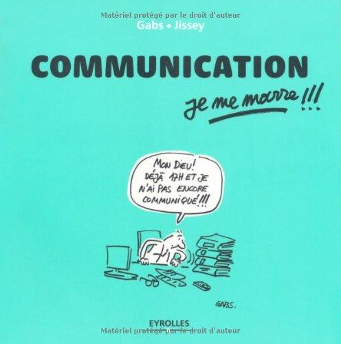 Communication, je me marre !!!
