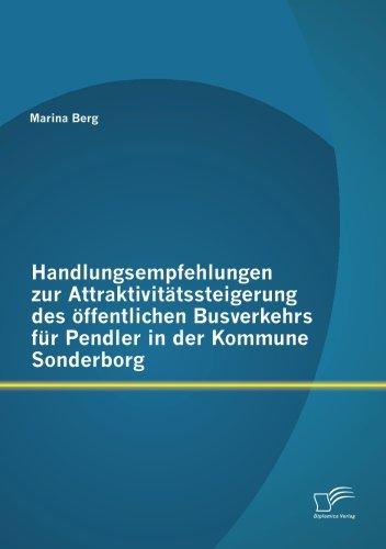 Handlungsempfehlungen zur Attraktivitätssteigerung des öffentlichen Busverkehrs für Pendler in der Kommune Sonderborg