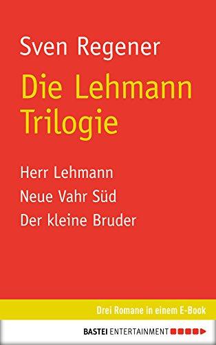 Buchseite und Rezensionen zu 'Die Lehmann Trilogie: 3 Romane in einem E-Book' von Sven Regener