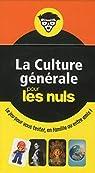 La Culture générale pour les Nuls par First
