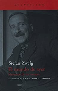 El mundo de ayer par Stefan Zweig