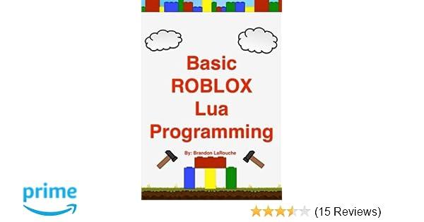Basic ROBLOX Lua Programming: (Black and White Edition