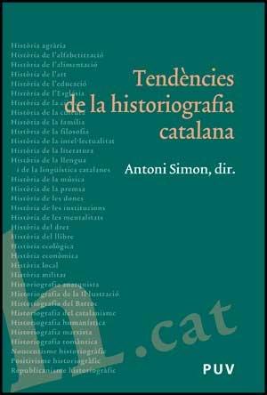Tendències de la historiografia catalana (Fora de Col·lecció)