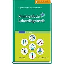 Klinikleitfaden Labordiagnostik: Mit Zugang zur Medizinwelt