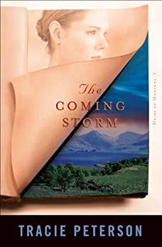 The Coming Storm (Heirs of Montana Book #2) par [Peterson, Tracie]