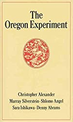 [The Oregon Experiment] (By: Christopher Alexander) [published: August, 1978]