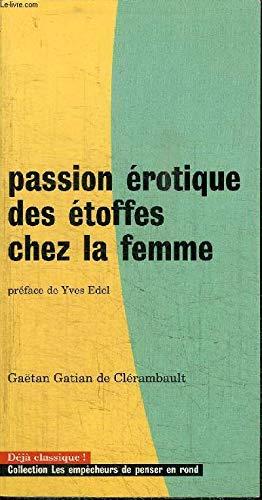 La passion érotique des étoffes chez la femme