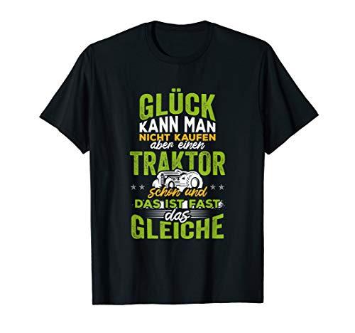 Glück kann man nicht kaufen einen Traktor schon T-Shirt