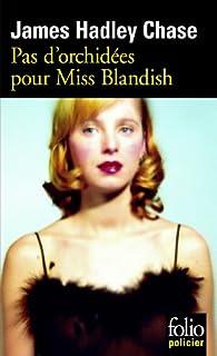 Pas d'orchidées pour Miss Blandish par  JAMES HADLEY CHASE