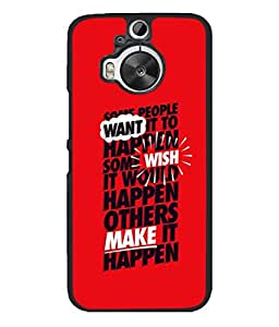 Fuson Designer Back Case Cover for HTC One M9 Plus :: HTC One M9+ :: HTC One M9+ Supreme Camera (Quotation one liner motivational inspiration Honey)