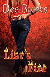 [(Liar's Fire : A Cooper Brothers Novel)] [By (author) Dee Burks] published on (November, 2010)