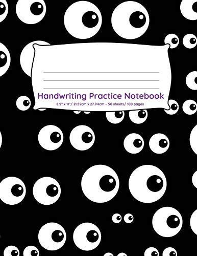 Handwriting Practice Notebook: 100 pages of handwriting practice for back to school Googly eyes Halloween design (Handwriting Practice Notebooks for Kindergarten First Grade Second Grade, Band 35)