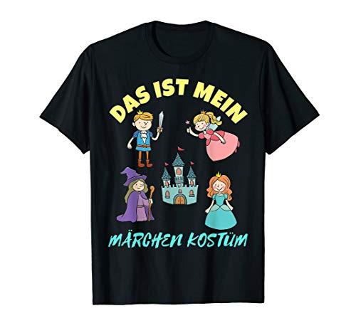 Das ist Mein Märchen Kostüm Karneval T-Shirt Herren & - Märchen Kostüm Für Damen